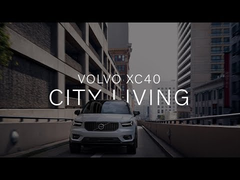 Volvo XC40 - City Living Made Simple